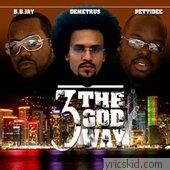 3 The God Way Lyrics
