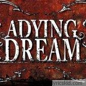 A Dying Dream Lyrics