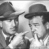 Abbott & Costello Lyrics