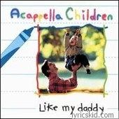 Acappella Children Lyrics