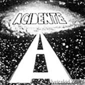 Acidente Lyrics