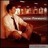 Alex Maneval Lyrics