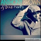 Anthony Brown & Group Therapy Lyrics