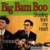 Big Bam Boo Lyrics