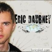 Eric Daubney Lyrics