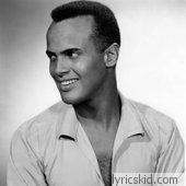 Harry Belafonte Lyrics