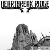 Heartbreak Ridge Lyrics