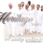 Heritage Singers Lyrics