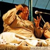 Nusrat Fateh Ali Khan Lyrics