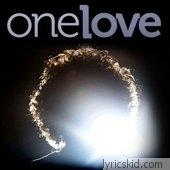 One Love Lyrics
