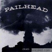 Pailhead Lyrics