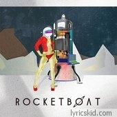 Rocketboat Lyrics