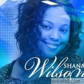 Shana Wilson Lyrics