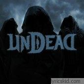 Undead Lyrics