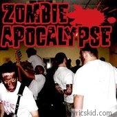 Zombie Apocalypse Lyrics